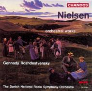 ニールセン:管弦楽曲集 ロジェストヴェンスキー/デンマーク国立放送交響楽団