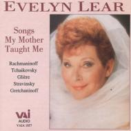 Songs My Mother Taught Me: Evelyn Lear