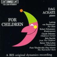 For Children: Achatz(P)-beethoven, Schumann, Debussy