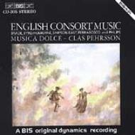 English Consort Music: Musica Dolce