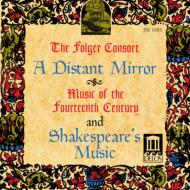 A Distant Mirror-music Of 14thcentury: Folger Consort
