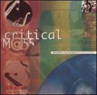 Critical Mass Vol.2