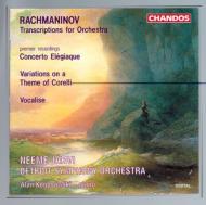 ラフマニノフ:オーケストラ・トランスクリプション集 ヤルヴィ/デトロイトSO