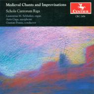 Medieval Chants And Improvisations: Schola Cantorum Riga