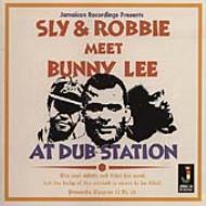 Sly & Robbie Meet Bunny Lee Atdub Station