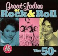Great Ladies Of Rock N Roll -50s
