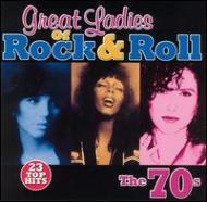 Great Ladies Of Rock N Roll -70s