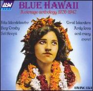 Blue Hawaii: Vintage Anthology
