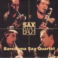 Sax Bach: Barcelona Sax Quartet