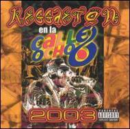 Reggaeton En La Calla Ocho 2003