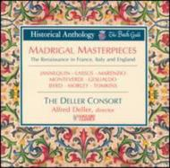 Madrigal Masterpieces-renaissance In France, Italy & England: Deller Consort