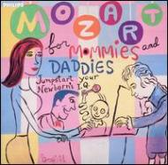 Mozart For Mommies & Daddies