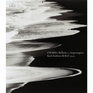 Ballades, Impromptus: Kolly