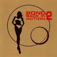 Bond -Back In Action 2
