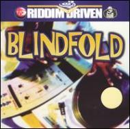 Blind Fold -Riddim Driven