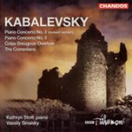 カバレフスキー:ピアノ協奏曲第2番(改訂版)、第3番、他/ストット(pf)、シナイスキー(指揮)