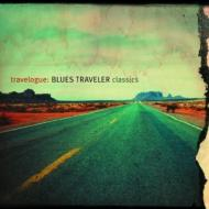 Travelogue -Blues Traveler Classics