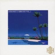 HIROSHI II HIROSHI VOL.1