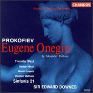 プロコフィエフ:『エフゲニー・オネギン』 ダウンズ&シンフォニア21
