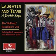 Laughter & Tears -a Jewish Saga: The Wolford & Rosenblum Duo, Etc