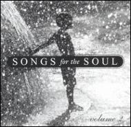 Songs For The Soul Vol.2