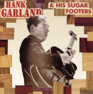Hank Garland & His Sugar Foot