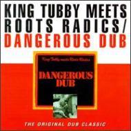 Dangerous Dub Feat.roots Radics