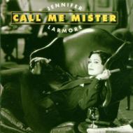 Jennifer Larmore(Ms)Call Me Mister!