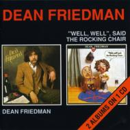Dean Friedman / Well Well Saidthe Rocking Chair
