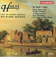 二重協奏曲、セント・ポール組曲、他 ヒコックス&シティ・オブ・ロンドン・シンフォニア
