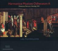 Les Flamboyants Harmonice Musices Adhecaton A(O.petrucci)