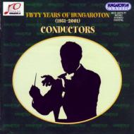 50years Of Hungaroton -conductors