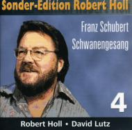 Schwanengesang: R.holl(Br)Lutz(P)