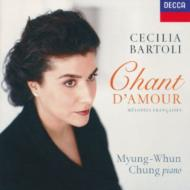 Cant D'amour-french Songs: Bartoli(Ms)Chung Myung-whun(P)