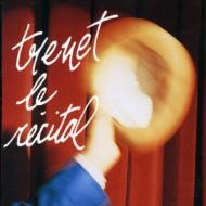 Trnet Le Recital