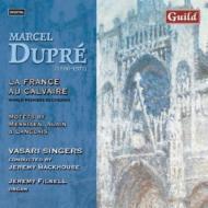 La France Au Calvaire, Etc: J.backhouse / Vasari Singers, Etc