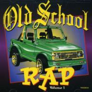 Old School Rap Vol.1