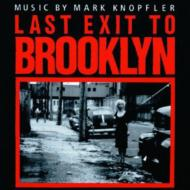Last Exit To Brroklyn Mark Knopfler -Remaster -Soundtrack