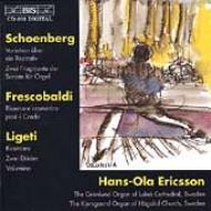 Ericsson-schoenberg, Frescobaldi, Ligeti