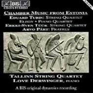 Chamber Music From Estonia-tubin, Tuur, Part: Tallinn Q Dewinger(P