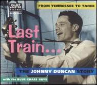 Last Train...from Tennessee To