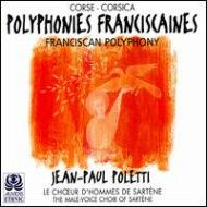 Polyphonies Franciscaines: Jean-paul Poletti