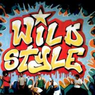 Wild Style -Soundtrack