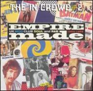 In Crowd Volume 2 -Empire Made