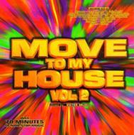Move To My House 2