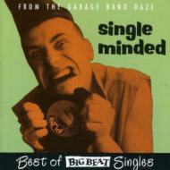 Single Minded -Big Beat Singles