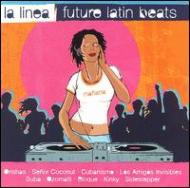 La Linea -Future Latin Beats