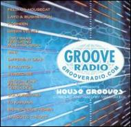 Groove Radio Presents -Housegrooves