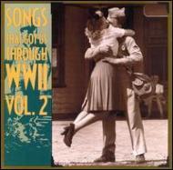 Songs That Got Us Through Wwiivol.2
