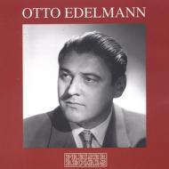 Otto Edelmann(B)Arias
